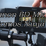 Canon 5D Mark III & Atomos Ninja 2