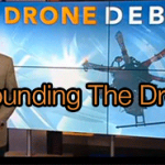 FAA Grounding The Drones