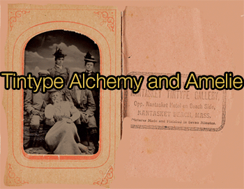 Tintype-Alchemy-and-Amelie